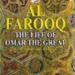 Al Farooq The Life of Omar The Great -