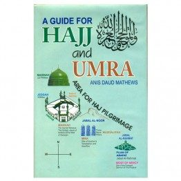 A Guide for Haj and Umra