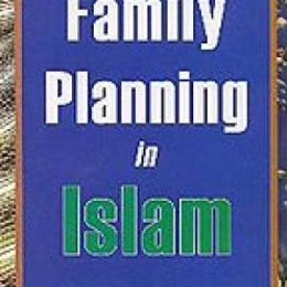 Family Planning in Islam Dr.S.Chaudhry