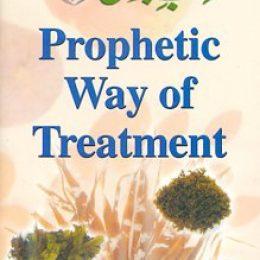 Prophetic Way of Treatment Badr Azimabadi