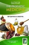 The Prophetic Medicine Ibn Qayyim Al-Jawziyyah