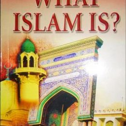 Do You Now What Islam Is
