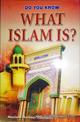 Do You Now What Islam Is ?