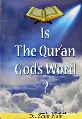 Is The Quran God's Word ?