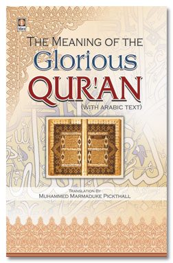 The Meaning of The Glorious Quran Marmaduke Pickthall
