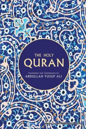The Holy Quran Translation And Commentary