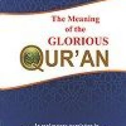 The Meaning of the Glorious Quran