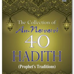 The Collection of An Nawawi 40 Hadith
