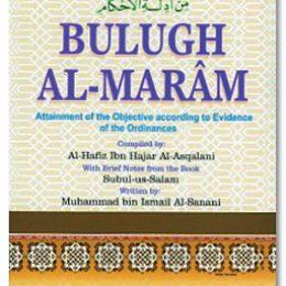 Bulugh Al Maram Attainment of the Objective