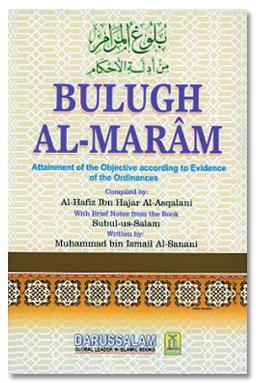Bulugh Al-Maram Attainment of The Objective