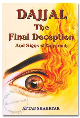 Dajjal The Final Deception And Signs of Qayamah