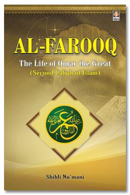 Al Farooq The Life of Hazrat Omar The Great