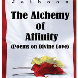 Alchemy of Affinity Poems on Divine Love