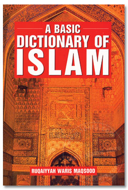 A Basic Dictionary of Islam