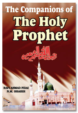 The Companions of The Holy Prophet ﷺ