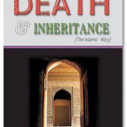Death And Inheritance The Islamic Way