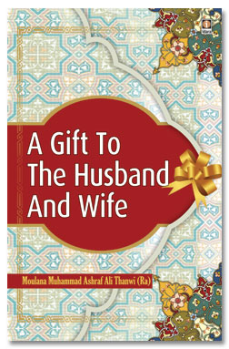 A Gift To Husband And Wife – Tohfatuz Zaujain