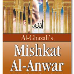 Al Ghazali Mishkat Al Anwar
