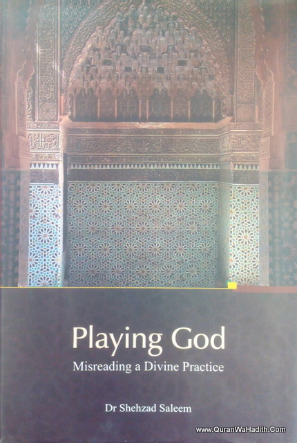 Playing God: Misreading A Divine Practice