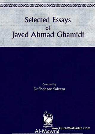 Selected Essays of Javed Ahmed Ghamidi