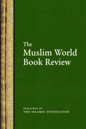 The Muslim World Book Review