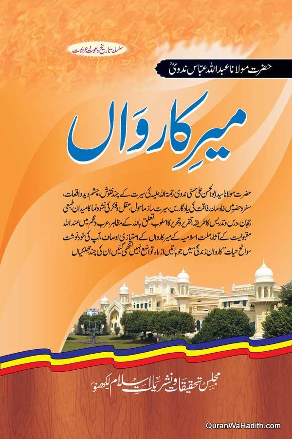 Meer Karwan Sawaneh Maulana Syed Abdul Ali Nadwi