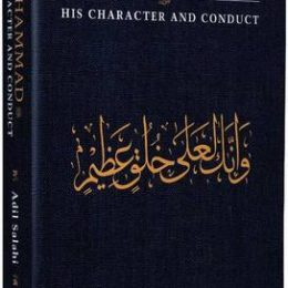 Muhammad His Character And Conduct