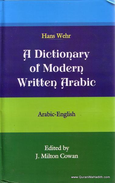 A Dictionary of Modern Written Arabic Hans Wehr