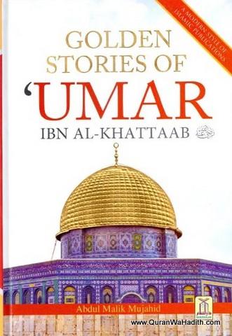 Golden Stories of Umar Ibn Khattab