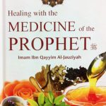 Healing with The Medicine of Prophet