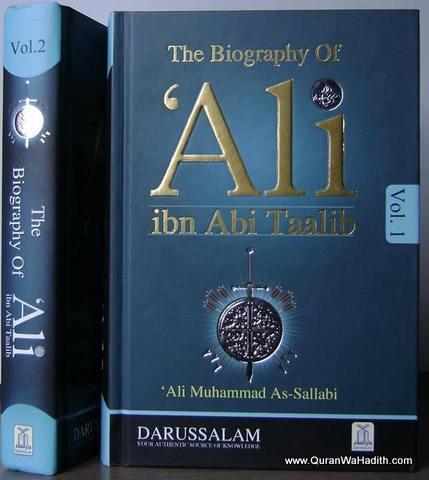 The Biography of Ali Ibn Abi Talib, 2 Vols