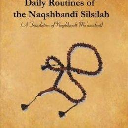 Daily Routines of The Naqshbandi Silsilah