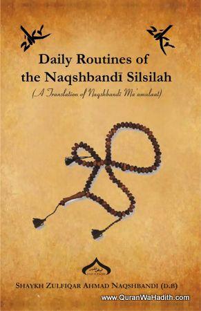 Daily Routines of The Naqshbandi Silsilah