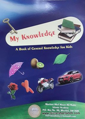 My Knowledge, A Book of General Knowledge For Kids