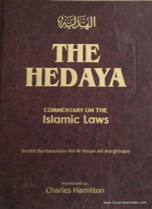 The Hidaya Commentary on Islamic Laws