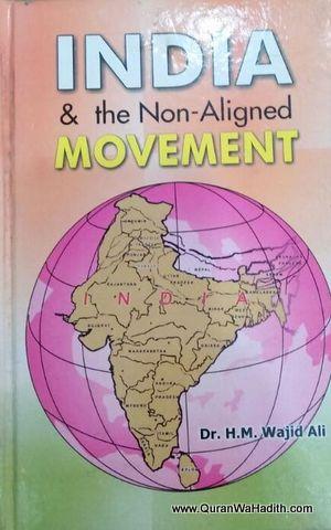 India And The Non Aligned Movement
