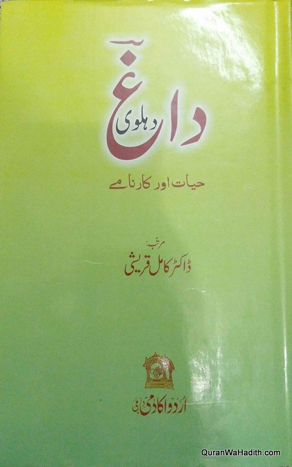Daag Dehlvi Hayat Aur Karname
