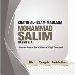 Maulana Mohammad Salim Qasmi Life Thoughts Contribution