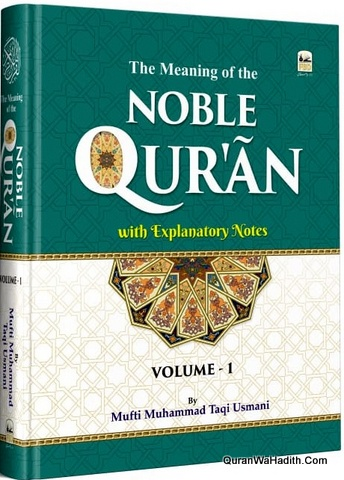 The Meaning of The Noble Quran Mufti Taqi Usmani